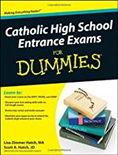 Catholic High School Entrance Exams For Dummies [Paperback] [2010] (Author) Lisa Zimmer Hatch, Scott Hatch