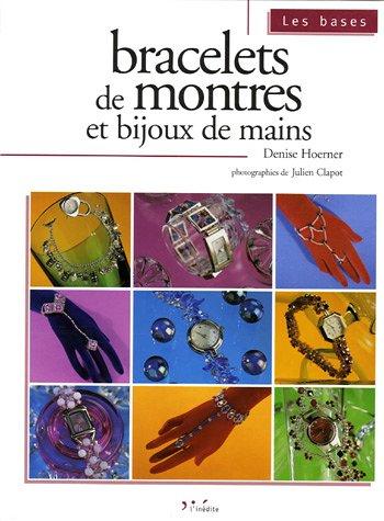 Bracelets de montres et bijoux de mains