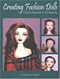 Creating Fashion Dolls: A Step-By-Step Guide to Face Repainting