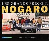 Nogaro les grands prix g.t.(bilingue français-anglais)