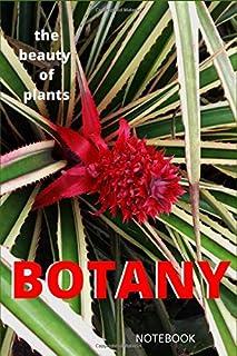 The beauty of plants, Botany Notebook Journal: Botanical Lined Notebook Journal, a gift for Botanists, Biologists, Botany ...