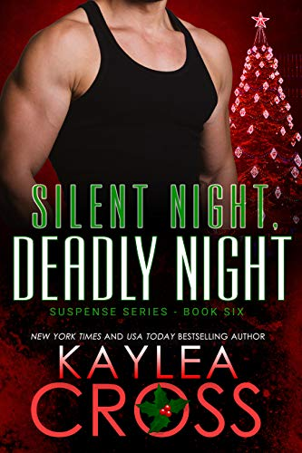 Silent Night, Deadly Night (Suspense Series Book 6)