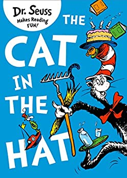 The Cat in the Hat by [Dr. Seuss]