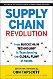 Supply Chain Revolution: How Blockchain Technology Is Transforming the Global Flow of Assets