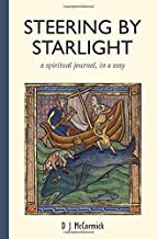 Steering by Starlight: a spiritual journal, in a way