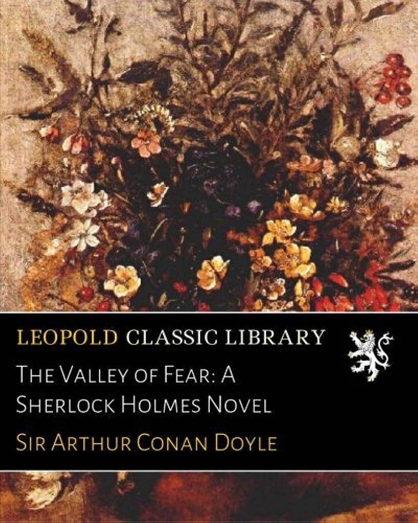 言い直すロック概念The Valley of Fear: A Sherlock Holmes Novel