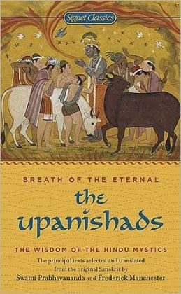 The Upanishads : Breath of the Eternal (Selections)