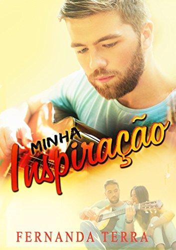 Minha Inspiração - Série Os Sertanejos - Livro 1