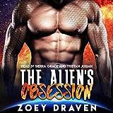 The Alien's Obsession: A Sci-Fi Alien Warrior Romance (Warriors of Luxiria, Book 6)