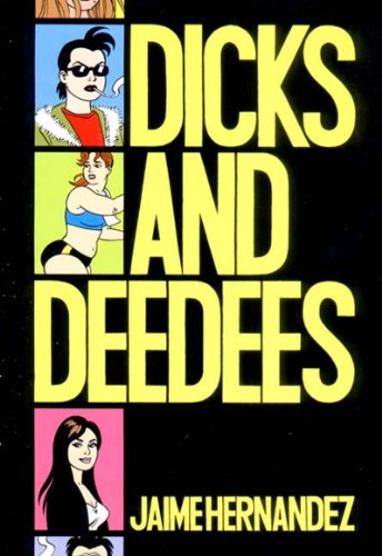Dicks and Deedees (Love and Rockets)