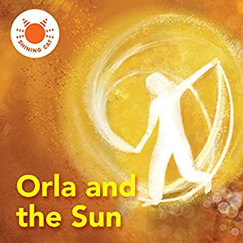 Orla and the Sun
