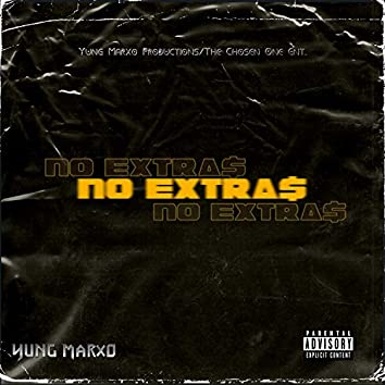 No Extras