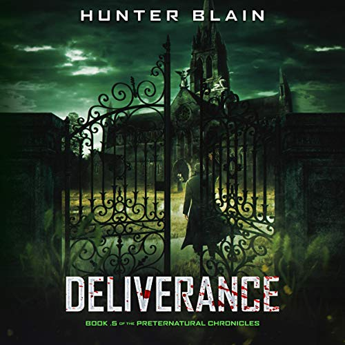 Deliverance: Book .5 of The Preternatural Chronicles