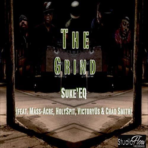 Suke'eq feat. Mass-Acre, Holyspit, VictoryUs & SMITH CHAD GAYLORD