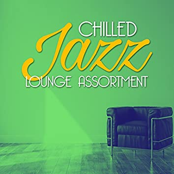 Chilled Jazz Lounge Assortment