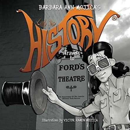 Little Miss History Travels to Ford's Theater