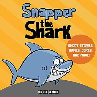 Snapper the Shark audiobook cover art