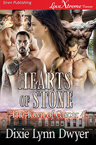 Hearts of Stone [The Town of Casper 4] (Siren Publishing LoveXtreme Forever) (English Edition)