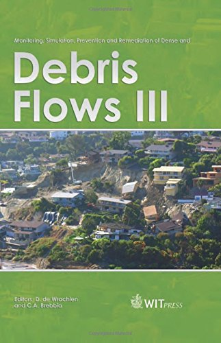 Monitoring, Simulation, Prevention and Remediation of Dense and Debris Flows III