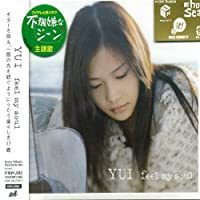 Feel My Soul by Yui (2005-02-23)