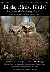 Birds, Birds, Birds! An Indoor Bird-watching Field Trip DVD Video Bird and Bird Song Guide
