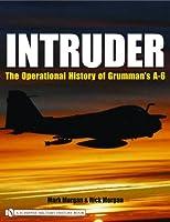 Intruder:: The Operational History of Grumman's A-6