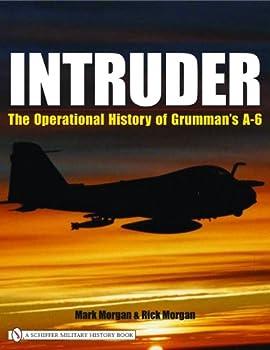 Intruder  The Operational History of Grumman s A-6