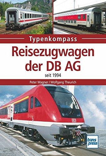 Reisezugwagen der DB AG: seit 1994 (Typenkompass)
