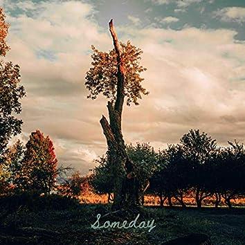 Someday (Somebody Loved You)