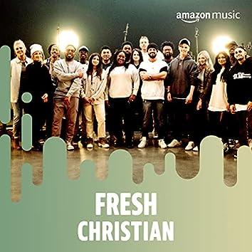 Fresh Christian