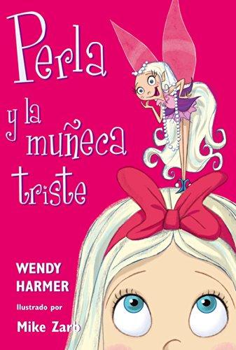 Perla y la muñeca triste eBook: Harmer, Wendy, Zarb, Mike: Amazon.es: Tienda Kindle