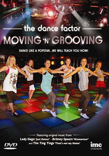 Moving N Grooving 3 - The Pop Factor - Dance Like a Popstar - Featuring original music Lady Gaga - Just Dance, The Ting Tings - That s Not My Name & Britney Spears - Womanizer [UK Import]
