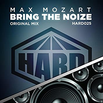 Bring The Noize