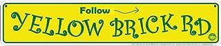 yellow brick signs
