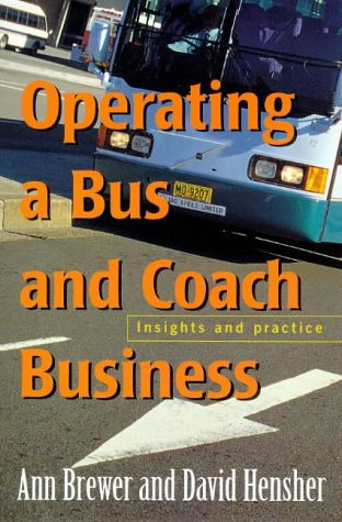Operating a Bus and Coach Business: Insights and Practice