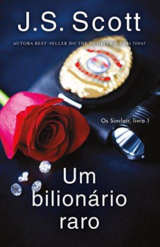 Um bilionário raro (Os Sinclair, livro 1)