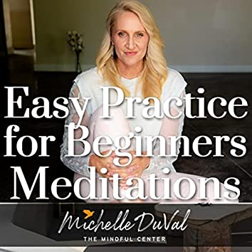Easy Practice for Beginners Meditations