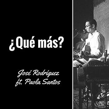 ¿Qué más? (feat. Paola Santos)