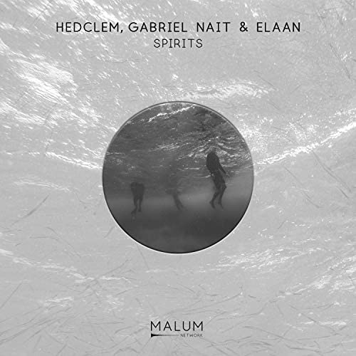 Hedclem, Gabriel NAIT & Elaan