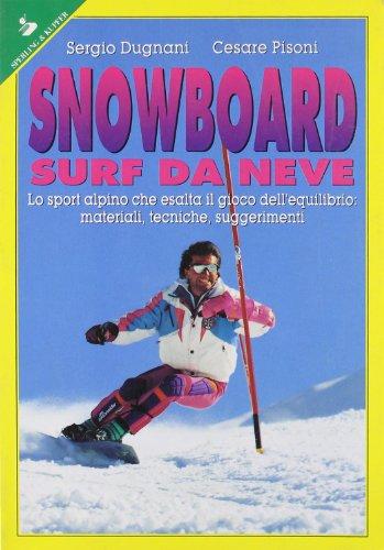 Snowboard. Surf Da Neve