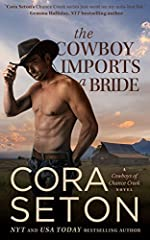 The Cowboy Imports a Bride (Cowboys of Chance Creek, Book 3)