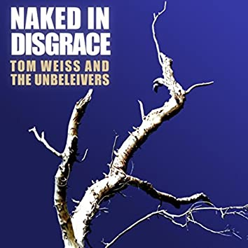 Naked in Disgrace