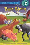 Barn Storm (Step Into Reading: A Step 2 Book (Pb))