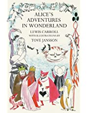 Alice's Adventures in Wonderland: Lewis Carroll. Illustrated by Tove Jansson