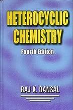 Heterocyclic Chemistry by Raj K. Bansal (2008-11-07)