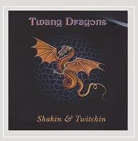Shakin & Twitchin