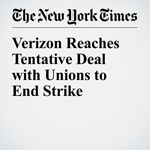 Verizon Reaches Tentative Deal with Unions to End Strike audiobook cover art