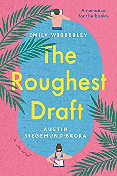 The Roughest Draft by [Emily Wibberley, Austin Siegemund-Broka]