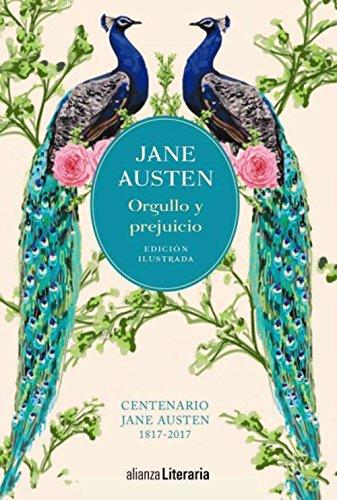 Orgullo y prejuicio Edición ilustrada: Centenario Jane