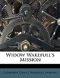 Widow Wakefull's Mission